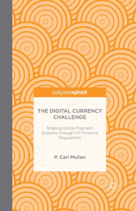 The Digital Currency Challenge.  ...