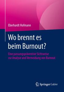 Wo brennt es beim Burnout?.  ...