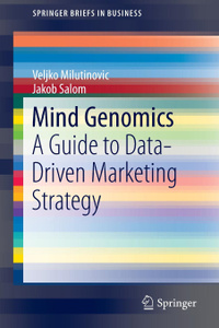Mind Genomics. A Guide to  ...