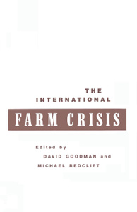 The International Farm Crisis