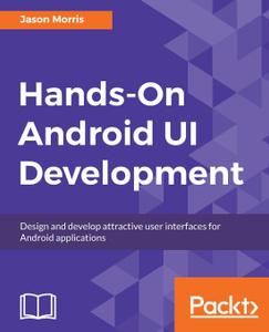Hands-On Android UI Developmen ...