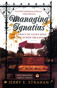 Managing Ignatius. The Lunacy  ...