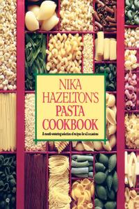 Nika Hazelton`s Pasta Cookbook