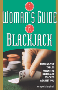 Woman`s Guide to Blackjack.  ...