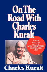 On the Road with Charles Kural ...
