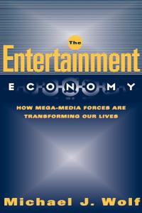 The Entertainment Economy. How  ...