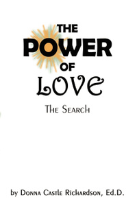 The Power of Love. The Search