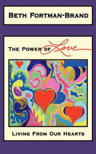 The Power of Love. Living From Our Hearts
