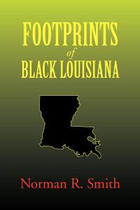 Footprints of Black Louisiana