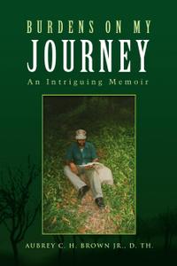 Burdens on My Journey
