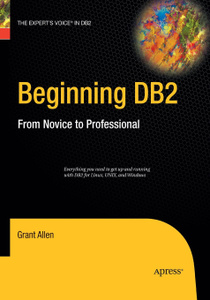Beginning DB2. From Novice to Professional