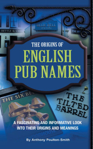 The Origins of English Pub Names