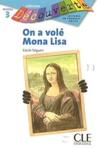 Decouverte 3: On a vol? Mona Lisa