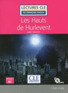 Les Hauts de Hurlevent (+ CD)