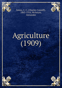 Agriculture. 1909