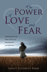 The Power of Love and Fear