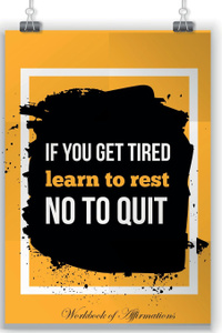 If You Are Tired Learn To  ...