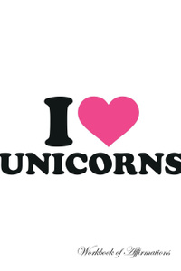 I Love Unicorns Workbook of  ...