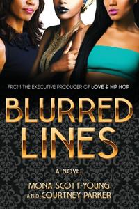 BLURRED LINES. A Novel