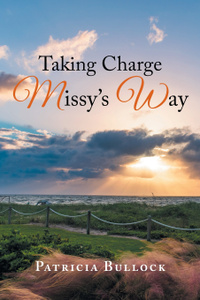 Taking Charge Missy`s Way