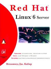 Обложка книги Red Hat Linux 6 Server, Кабир Мохаммед Дж.