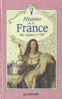 Обложка книги Histoire de la France (История Франции с древнейших времен до1789 года), Григорьева Елена Яковлевна