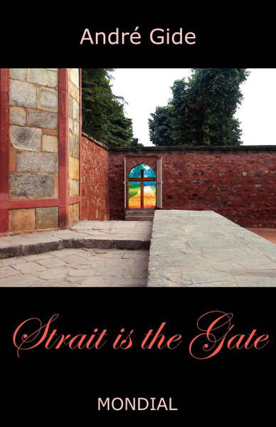 Обложка книги Strait Is the Gate (La Porte Etroite), Andre Gide, Dorothy Bussy