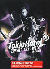 Tokio Hotel - Zimmer 483: Live In Europe fm indiscreet 25 live