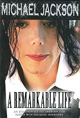 Michael Jackson: A Remarkable Life michael jackson a remarkable life