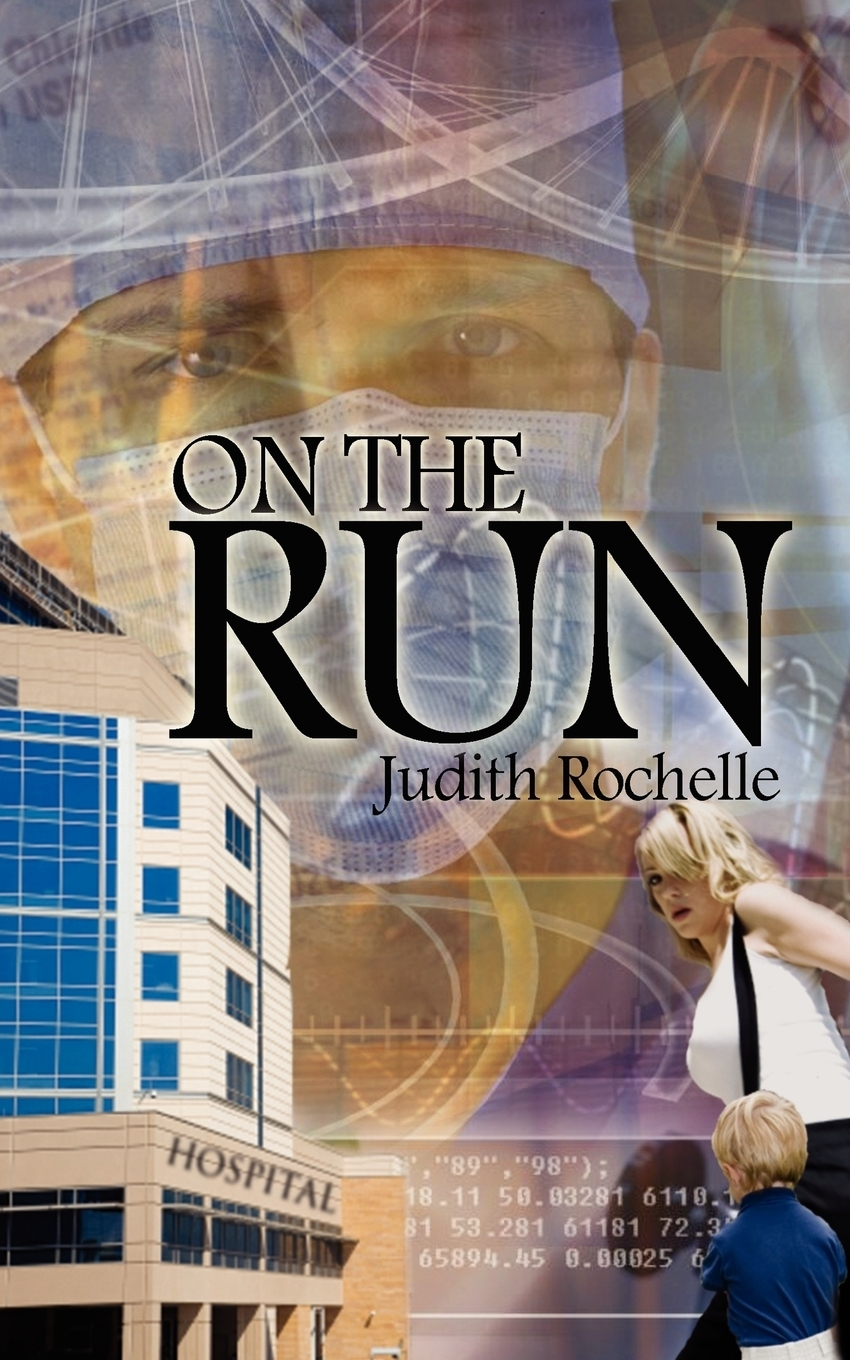 Judith Rochelle On the Run laura elliot the lost sister