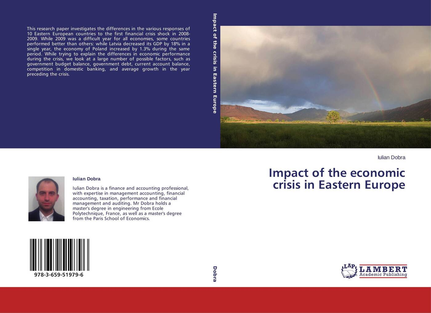 Iulian Dobra Impact of the economic crisis in Eastern Europe assessment of interest rates in see countries during crisis