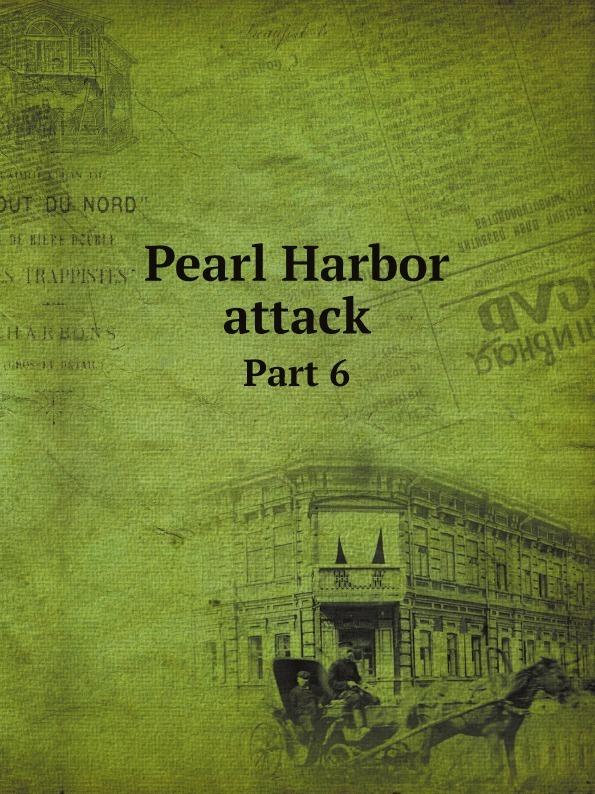 Неизвестный автор Pearl Harbor attack. Part 6