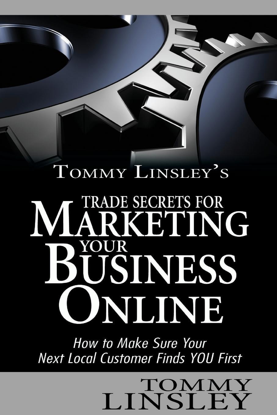 Tommy Linsley`s Trade Secrets  ...
