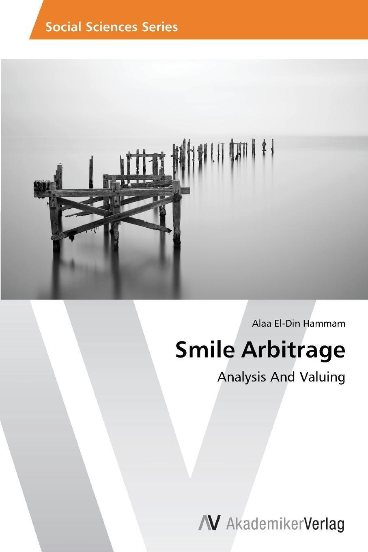 Smile Arbitrage