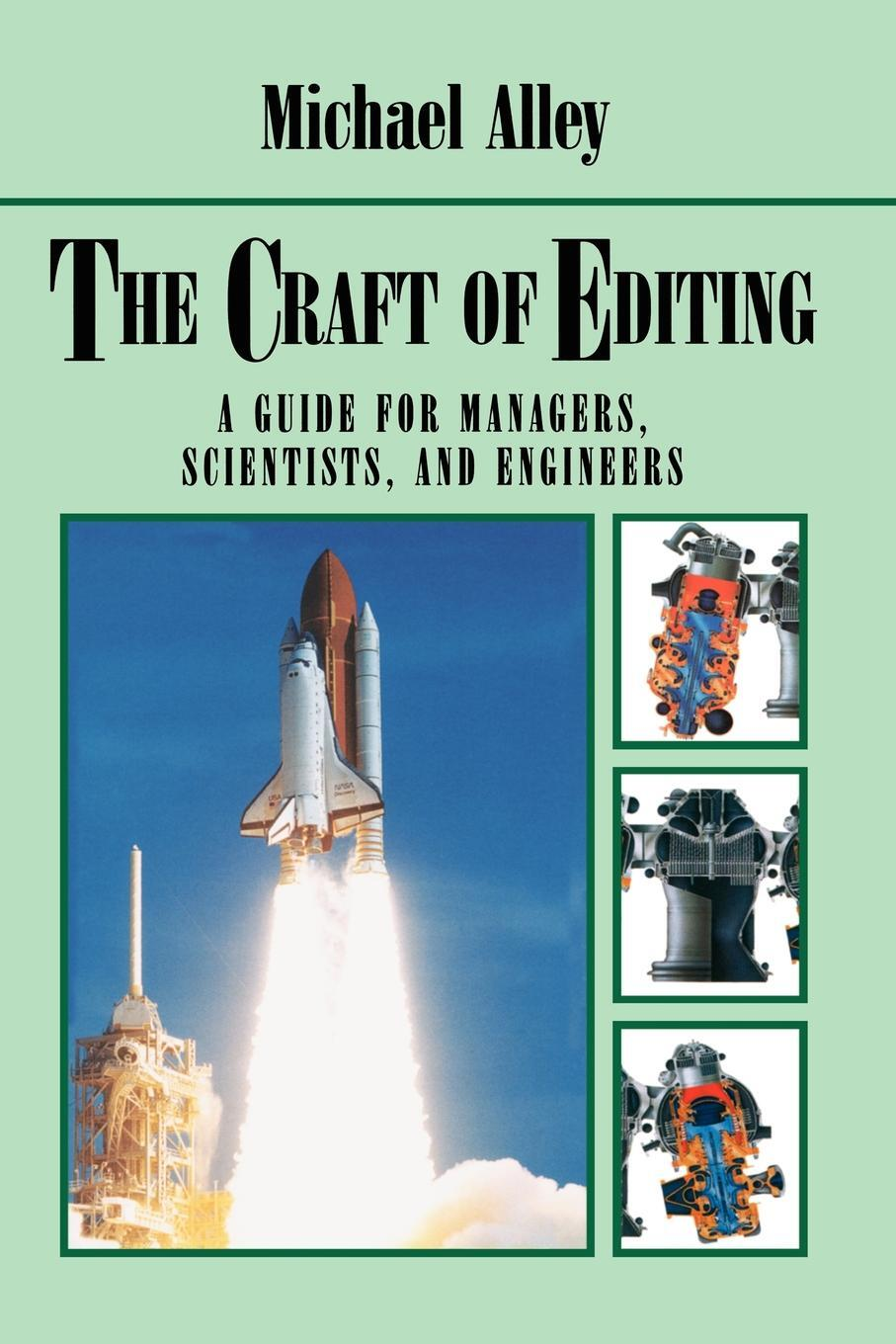 The Craft of Editing. A Guide for Managers, Scientists, and Engineers