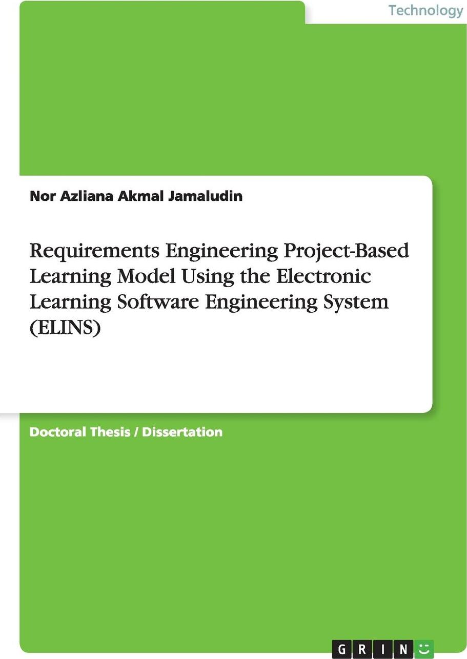 Requirements Engineering Project-Based Learning Model Using the Electronic Learning Software Engineering System (ELINS)