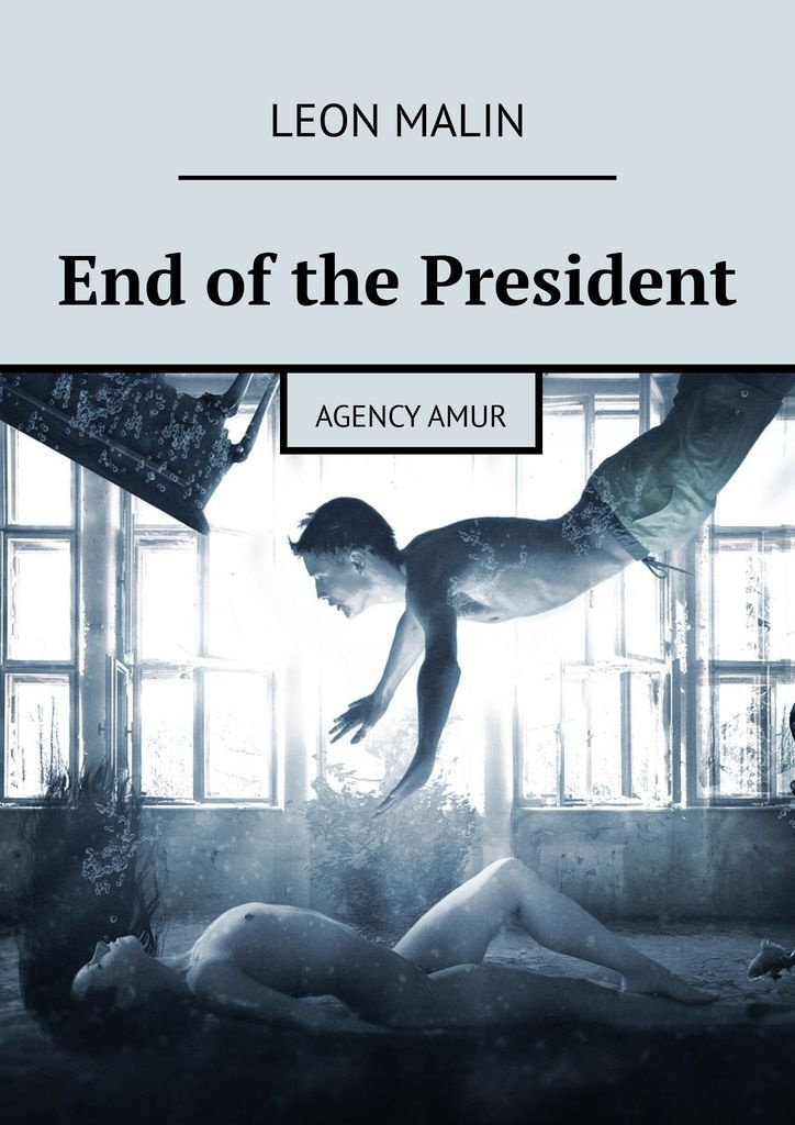 End of the President #1