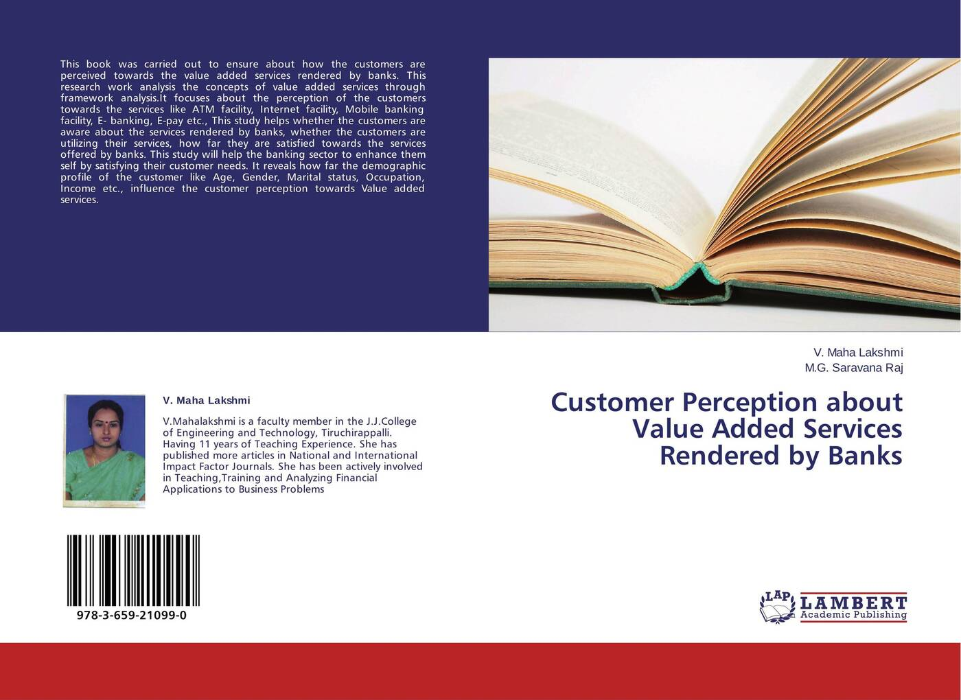 лучшая цена V. Maha Lakshmi and M.G. Saravana Raj Customer Perception about Value Added Services Rendered by Banks