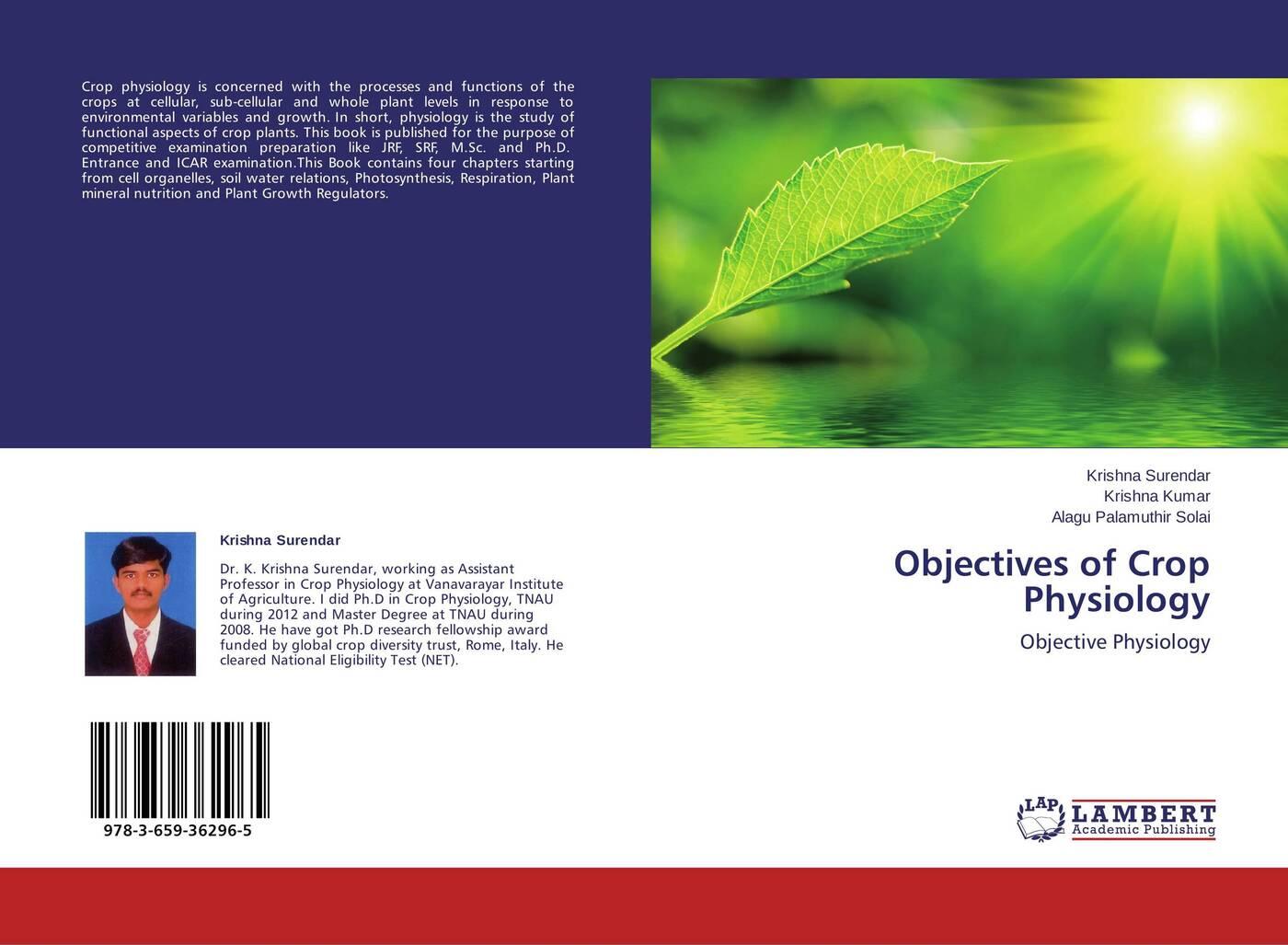 Krishna Surendar,Krishna Kumar and Alagu Palamuthir Solai Objectives of Crop Physiology preparation crop tee