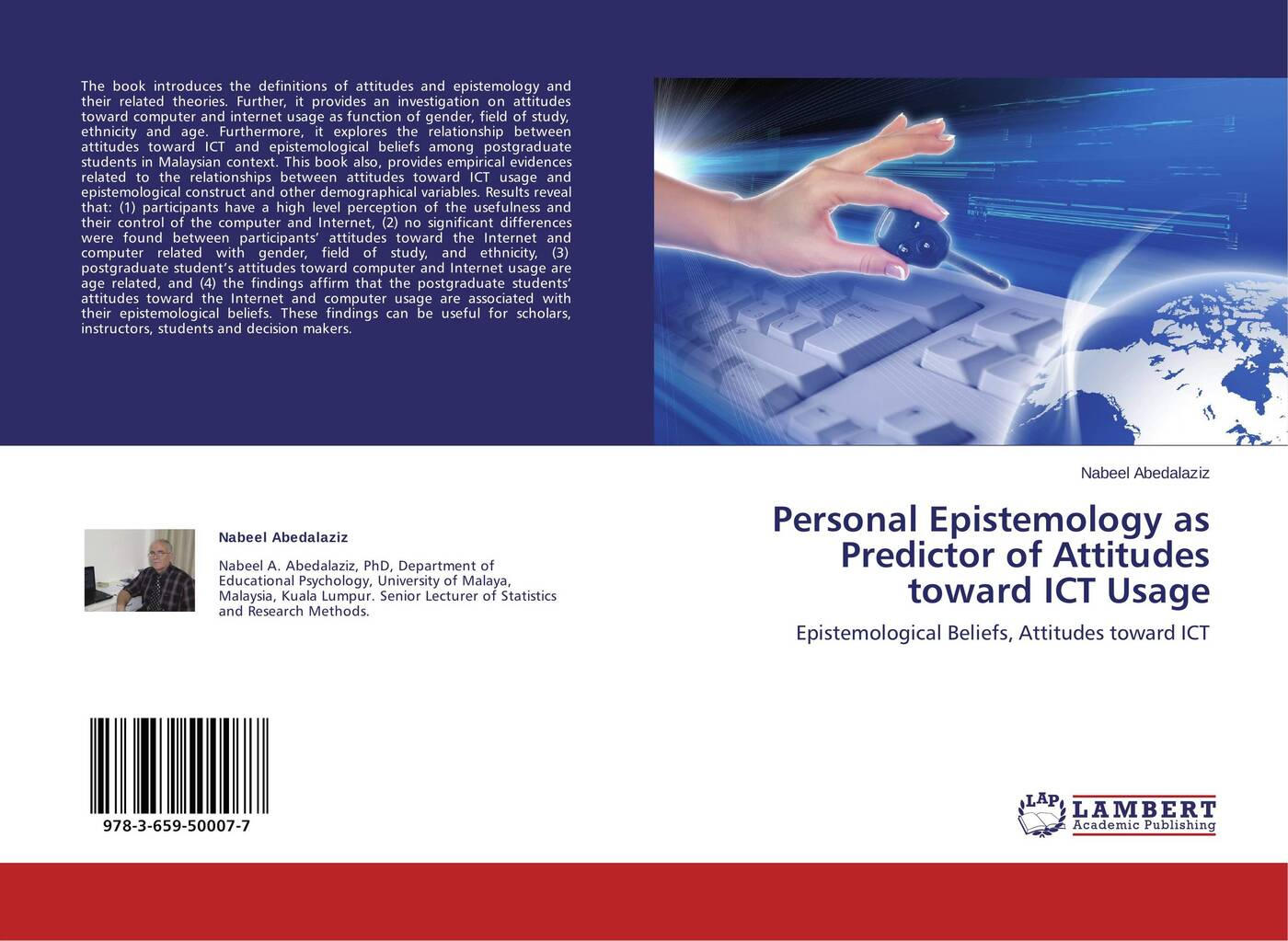 Nabeel Abedalaziz Personal Epistemology as Predictor of Attitudes toward ICT Usage tak ming yu differences in attitudes between younger and older people toward old age implications for counselling
