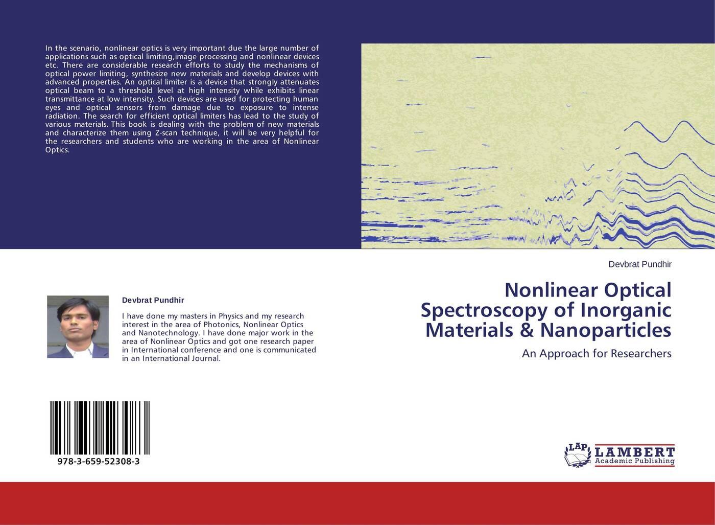 Devbrat Pundhir Nonlinear Optical Spectroscopy of Inorganic Materials & Nanoparticles цена в Москве и Питере