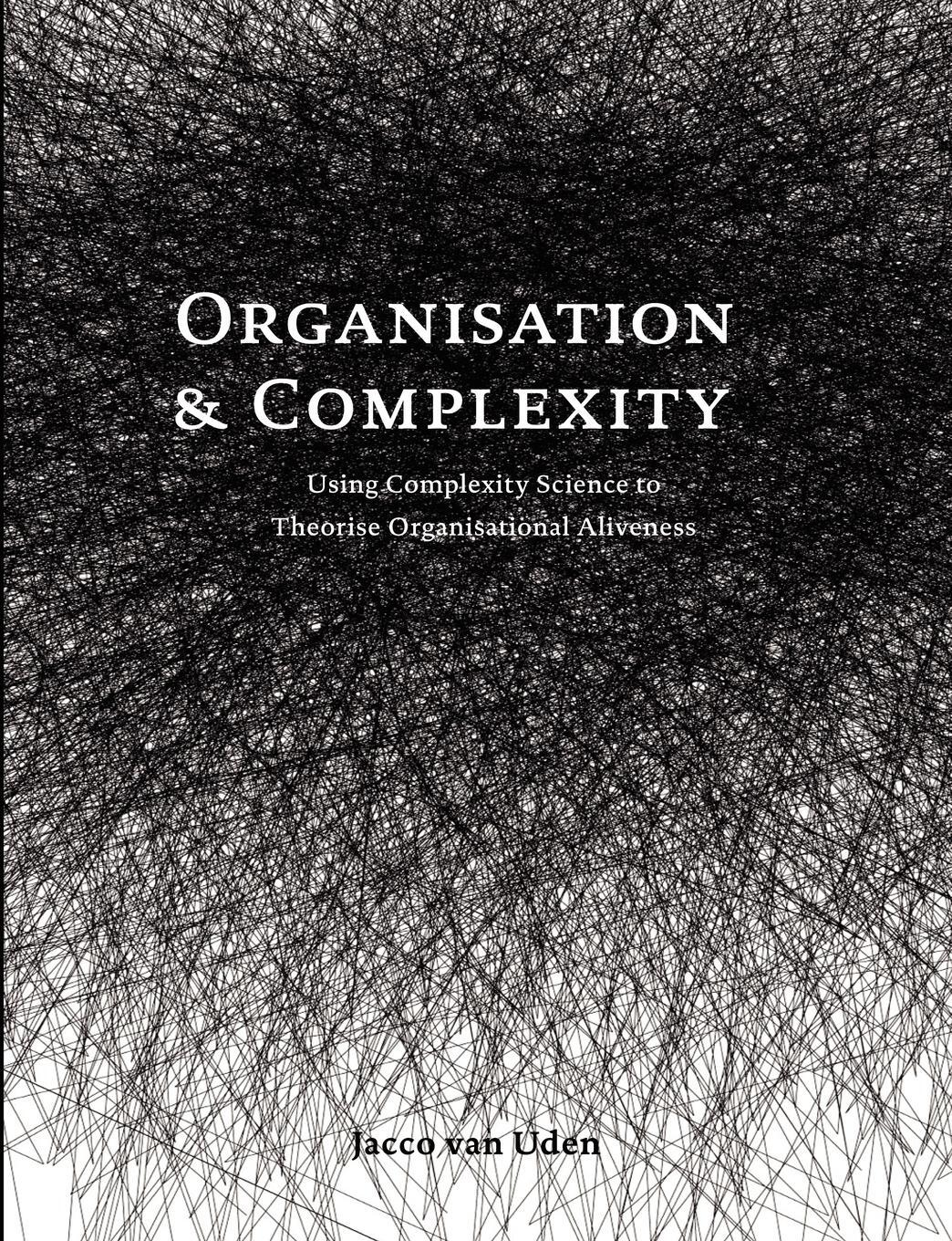 Organisation and Complexity.  ...