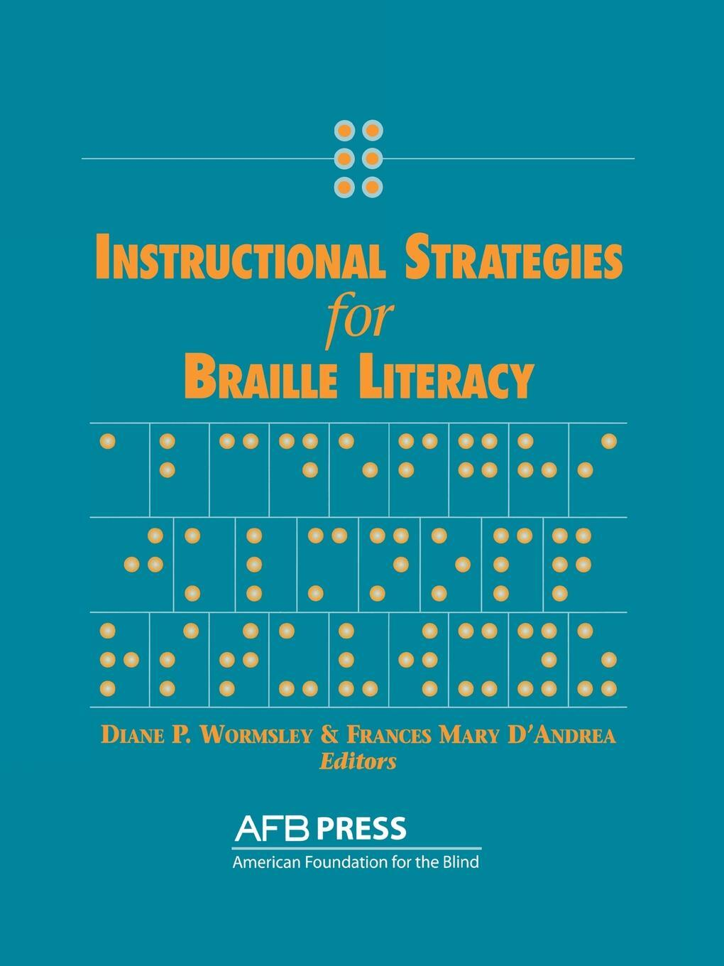 Instructional Strategies for Braille Literacy.