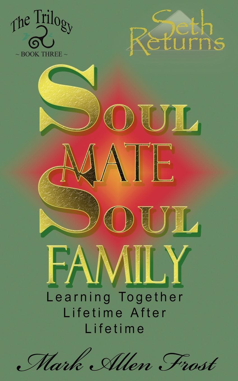 Soul Mate Soul Family