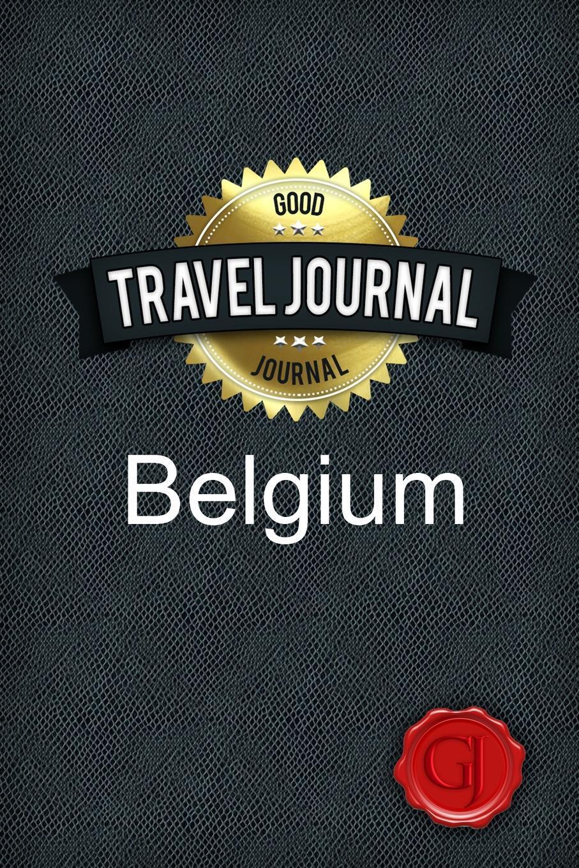 Travel Journal Belgium. Good Journal