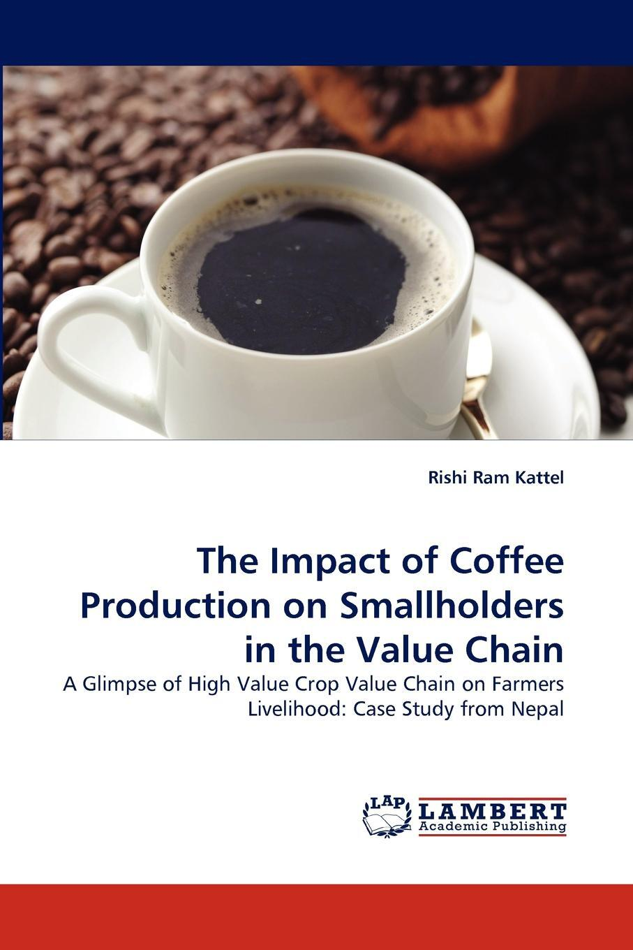 The Impact of Coffee Production on Smallholders in the Value Chain