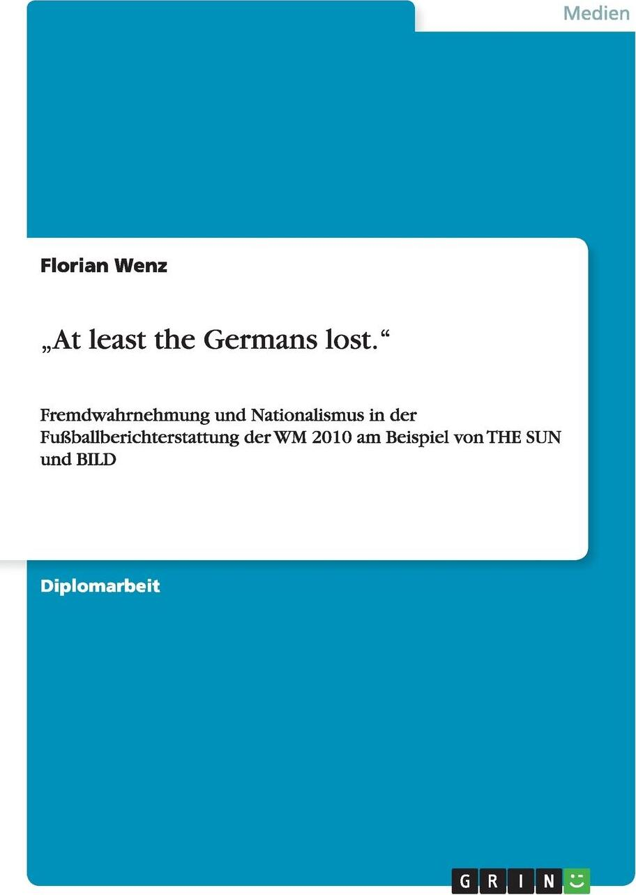 """Florian Wenz. .At least the Germans lost."""""""