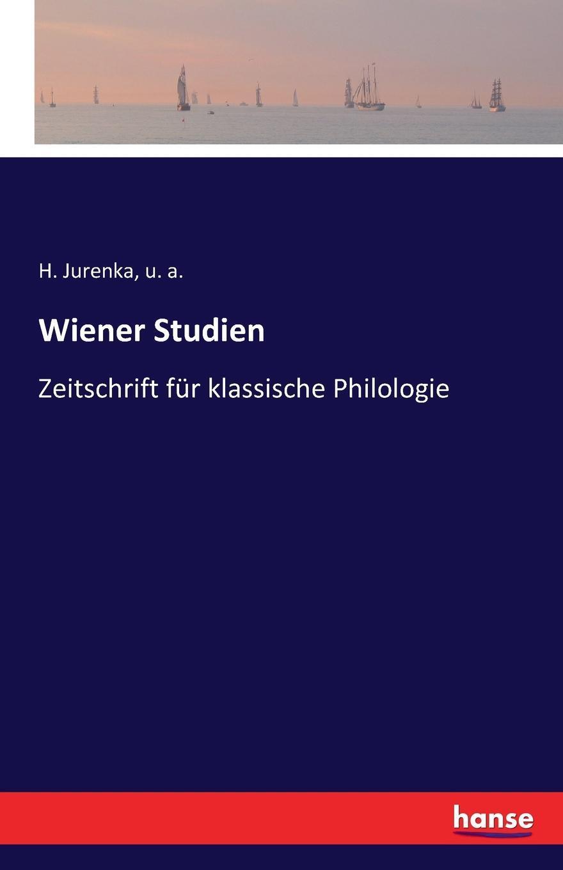 Wiener Studien. u. a., H. Jurenka