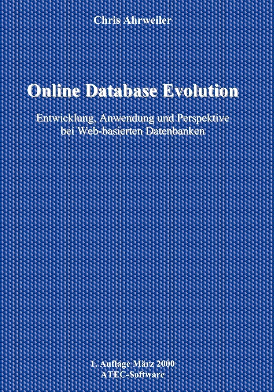 Chris Ahrweiler. Online Database Evolution