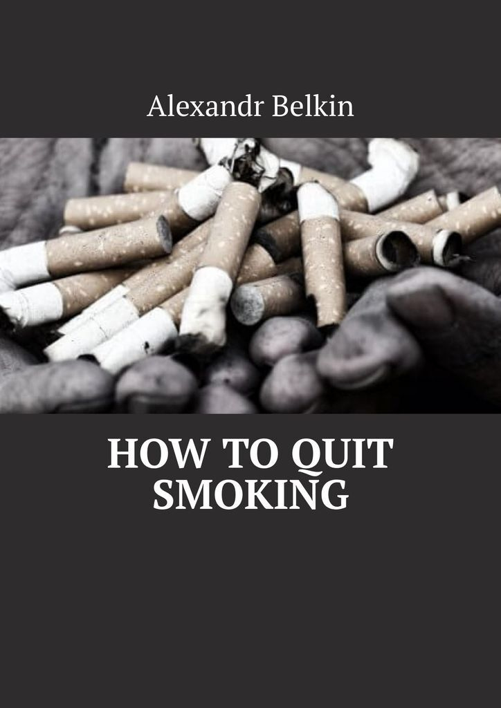How to quit smoking #1